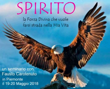 Lo Spirito –  19/20 Maggio Un seminario con Fausto Carotenuto